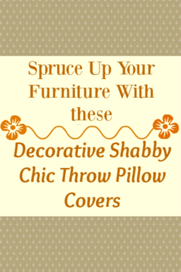 Decorative Shabby Chic Throw Pillow Covers