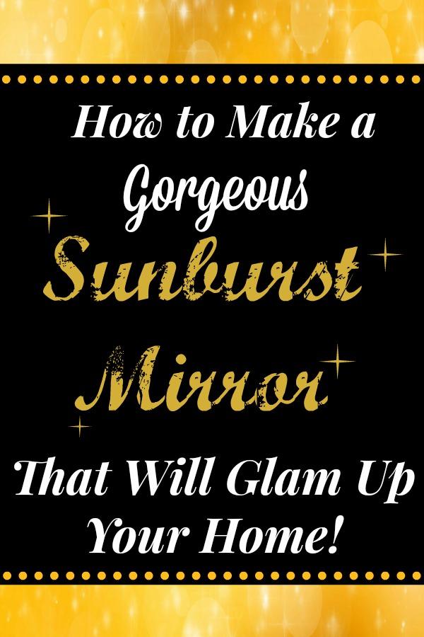 How to Make A Dazzling Sunburst Wall Mirror