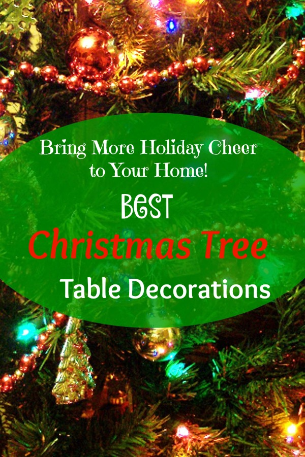 Best Christmas Tree Table Decorations