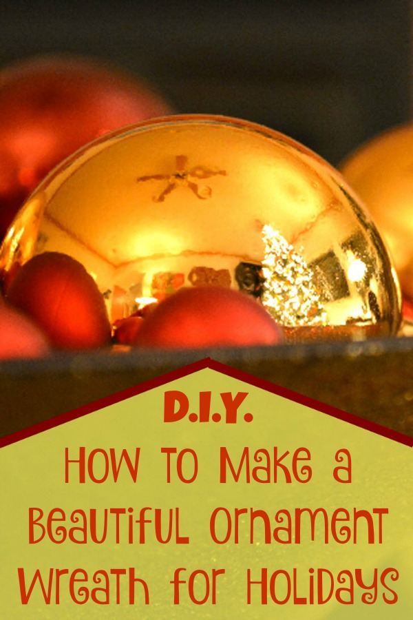 How to Make an Ornament Wreath for Holidays