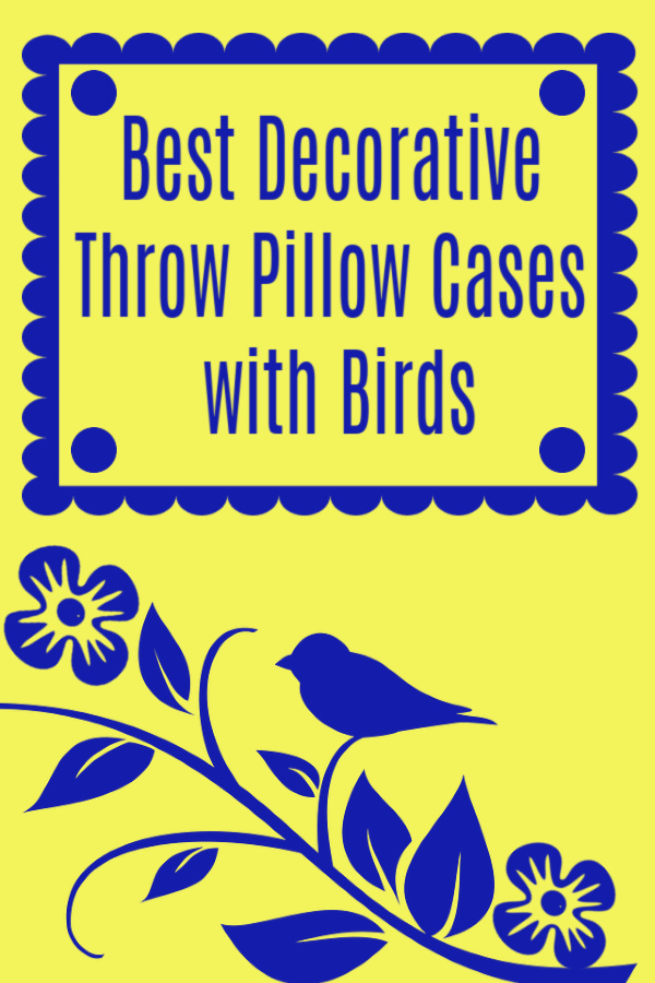 Best Decorative Throw Pillow Cases with Birds