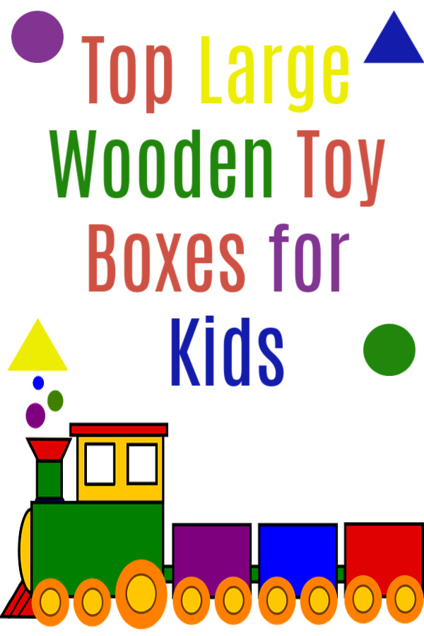 Top Large Wooden Toy Boxes for Kids