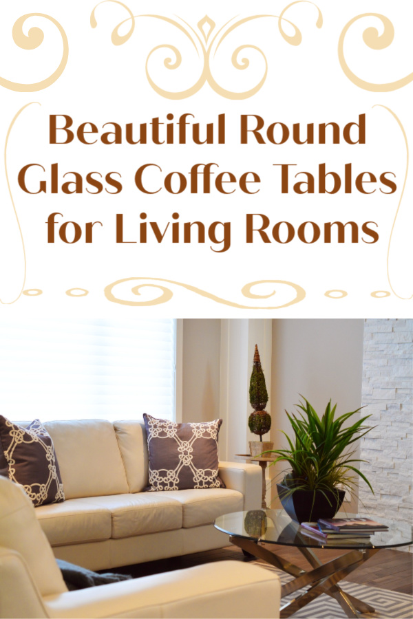 Round Glass Coffee Tables for Living Rooms